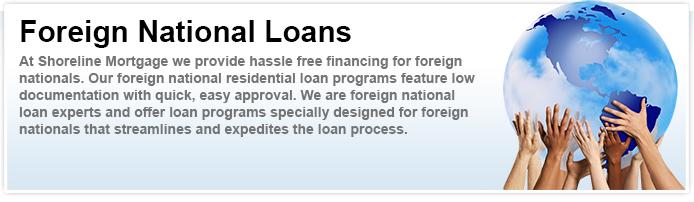 Foreign National Mortgage Loans - Miami & Florida